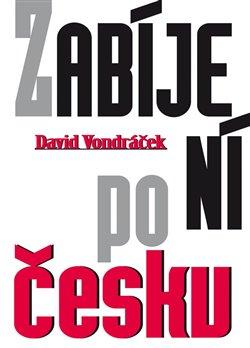 Obálka titulu Zabíjení po česku