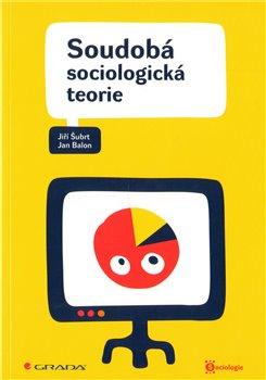 Obálka titulu Soudobá sociologická teorie