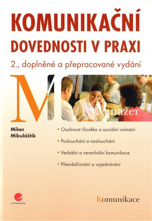 Komunikační dovednosti v praxi - Milan Mikuláštík   Booksquad.ink