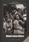 Obálka knihy Mládež kolem Hitlera
