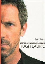 Hugh Laurie - Nespokojený melancholik