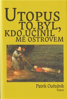 Obálka titulu Utopus to byl, kdo učinil mě ostrovem