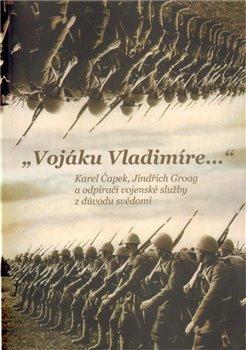 Obálka titulu Vojáku Vladimíre...
