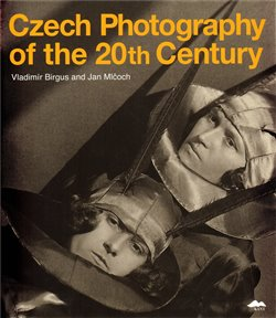 Obálka titulu Czech Photography of the 20th Century