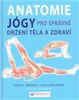 Obálka knihy Anatomie jógy pro správné držení těla a zdrav