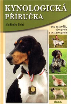 Obálka titulu Kynologická příručka pro rozhodčí, chovatele a vystavovatele