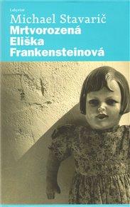 Mrtvorozená Eliška Frankensteinová