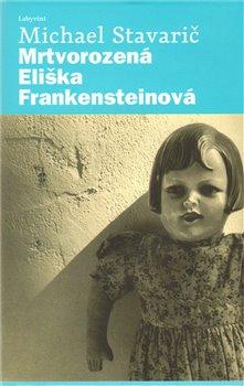Obálka titulu Mrtvorozená Eliška Frankensteinová