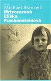 Obálka knihy Mrtvorozená Eliška Frankensteinová