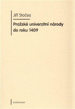 Obálka titulu Pražské univerzitní národy do roku 1409