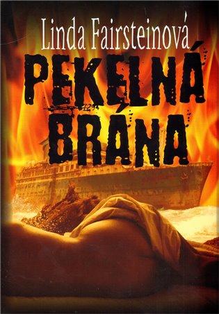 Pekelná brána - Linda Fairsteinová | Booksquad.ink