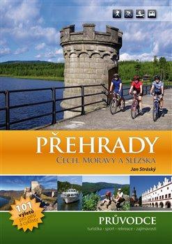 Obálka titulu Přehrady Čech, Moravy a Slezska – průvodce