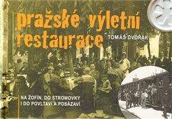 Obálka titulu Pražské výletní restaurace
