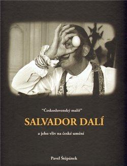 Obálka titulu Československý malíř Salvador Dalí a jeho vliv na české umění