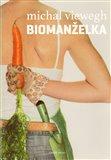 Obálka knihy Biomanželka