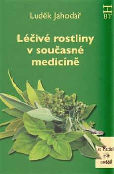 Obálka titulu Léčivé rostliny v současné medicíně