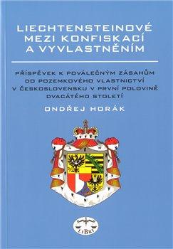 Obálka titulu Liechtensteinové mezi konfiskací a vyvlastněním