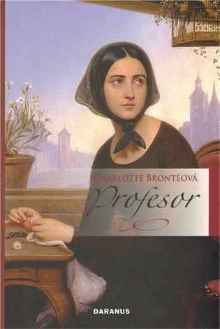 Profesor - Charlotte Brontëová | Booksquad.ink