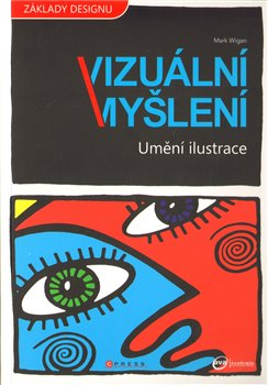 Obálka titulu Vizuální myšlení - Umění ilustrace