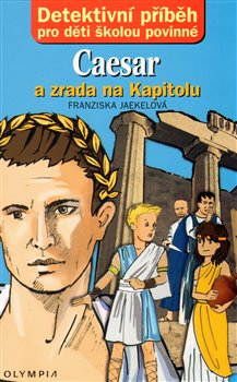 Obálka titulu Caesar a zrada na Kapitolu