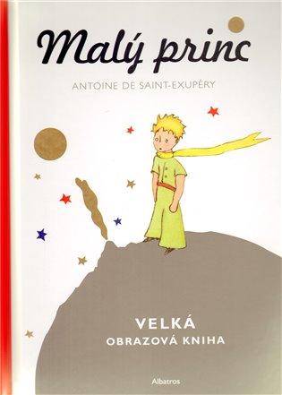 Malý princ – Velká obrazová kniha