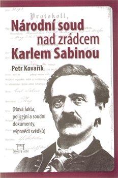 Obálka titulu Národní soud nad zrádcem Karlem Sabinou