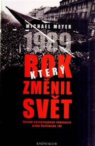 1989 - rok, který změnil svět