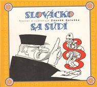 Slovácko sa sudí
