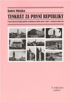 Obálka titulu Tenkrát za první republiky