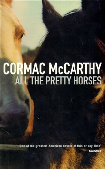 all the pretty horses and lord All the pretty horses is a novel by american author cormac mccarthy published by alfred a knopf in - lord of the fliesstudy guide questions.