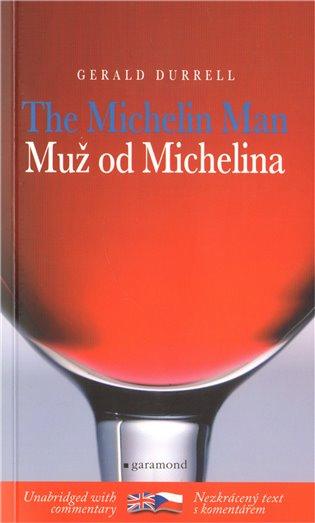 Muž od Michelina / The Michelin Man - Gerald Durrell | Booksquad.ink