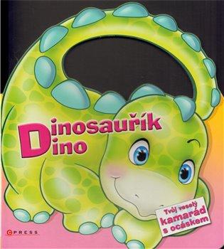 Dinosauřík Dino:Tvůj veselý kamarád s ocáskem (Měsíce v roce + roční období) - - | Booksquad.ink