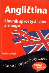 Angličtina - Slovník sprostých slov a slangu