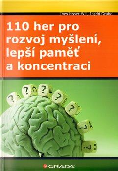 Obálka titulu 110 her pro rozvoj myšlení, lepší paměť a koncentraci