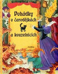 Pohádky o čarodějkách a kouzelnících