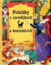 Obálka knihy Pohádky o čarodějkách a kouzelnících