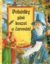 Obálka knihy Pohádky plné kouzel a čarování