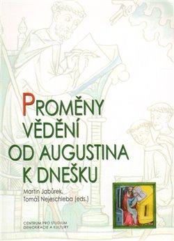 Obálka titulu Proměny vědění od Augustina k dnešku