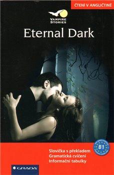 Obálka titulu Eternal Dark - čtení v angličtině