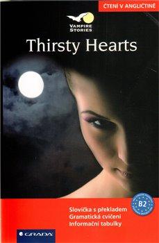 Obálka titulu Thirsty Hearts - čtení v angličtině