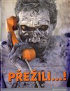 Obálka knihy Přežili…! Poslední primitivní kmeny světa