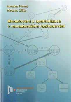 Obálka titulu Modelování a optimalizace v manažerském rozhodování