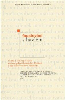 Obálka titulu Faustování s Havlem