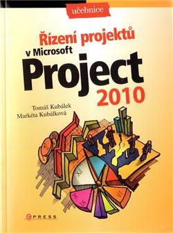 Obálka titulu Řízení projektů v Microsoft Project 2010