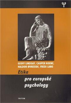 Obálka titulu Etika pro evropské psychology