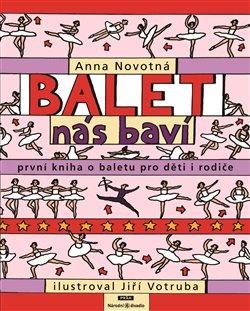 Obálka titulu Balet nás baví