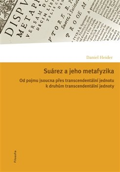 Obálka titulu Suárez a jeho metafyzika