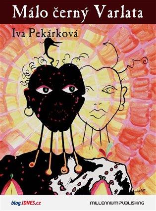 Málo černý Varlata - Iva Pekárková | Booksquad.ink