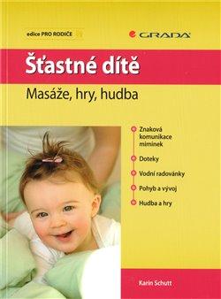 Obálka titulu Šťastné dítě