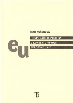 Obálka titulu Hospodářské politiky v kontextu vývoje Evropské unie
